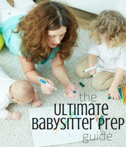 Ultimate Babysitter Prep Guide