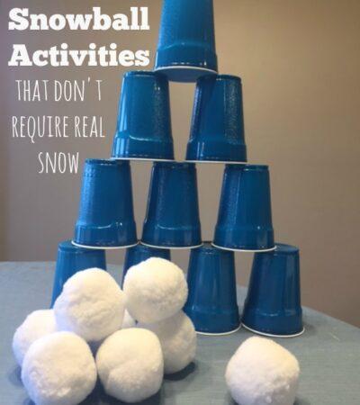 7 Indoor Snowball Activities