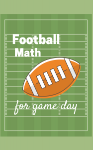 Football Math for Game Day