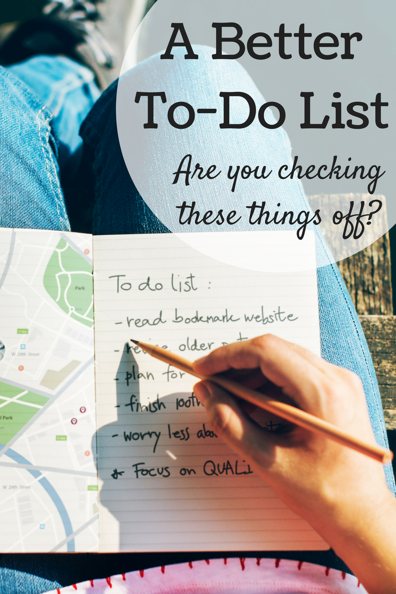 A Better To-Do List -- what are you leaving off your list that could make all the difference?